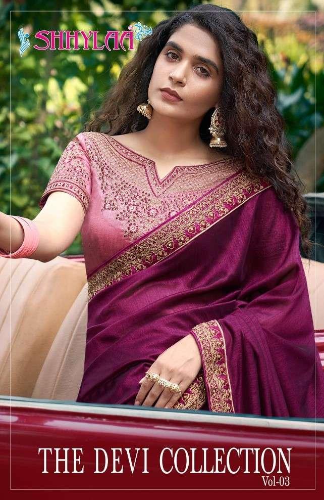 Shhylaa The Devi Collection Vol 3 Fancy Border Silk Saree Collection