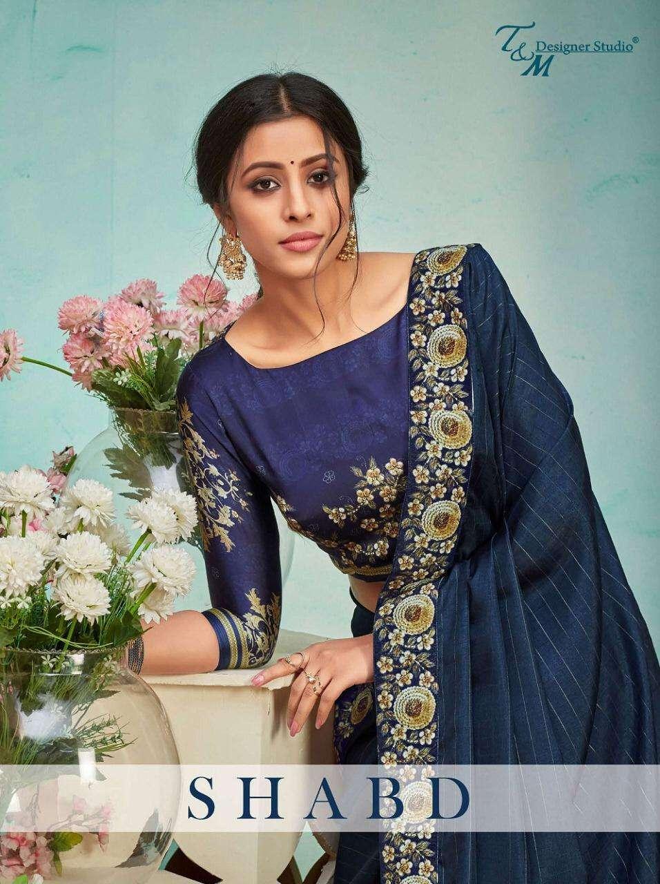 T and M Designer Studio Shabd Party Wear Saree catalog Supplier in Surat