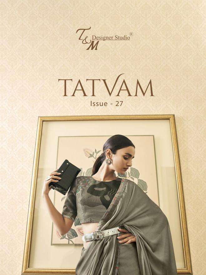 T and M Designer Studio Tatvam Vol 27 Designer Party Wear Saree Collection