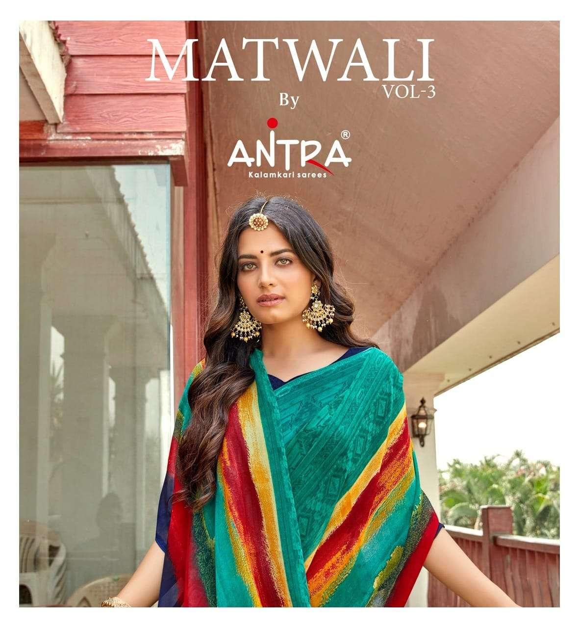 Antra Matwali Vol 3 Printed Weightless Saree Catalog Wholesale Price