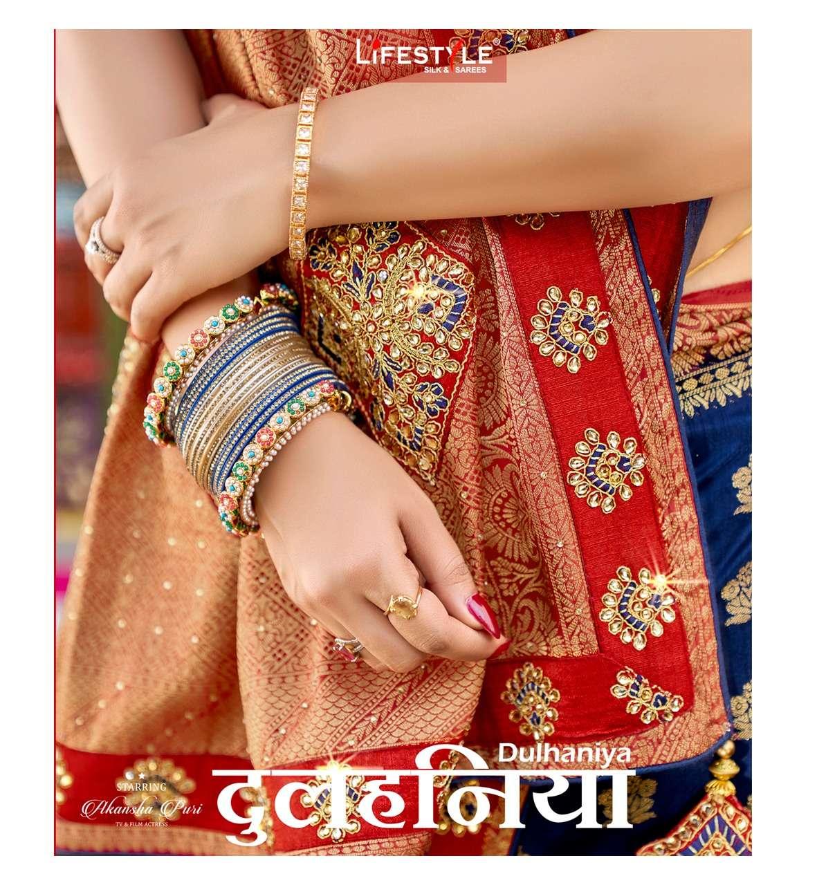 Lifestyle Dulhaniya Vol 1 Ethnic Wear Silk Saree Catalog Wholesaler