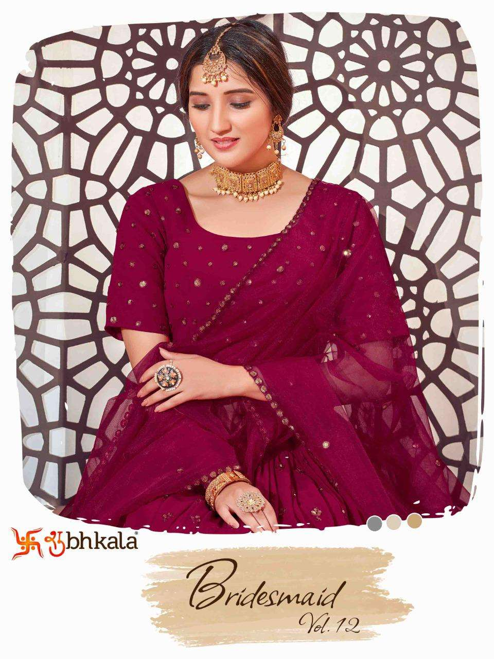 Shubhkala Bridesmaid Vol 12 Designer Lehenga Choli New Catalog Supplier