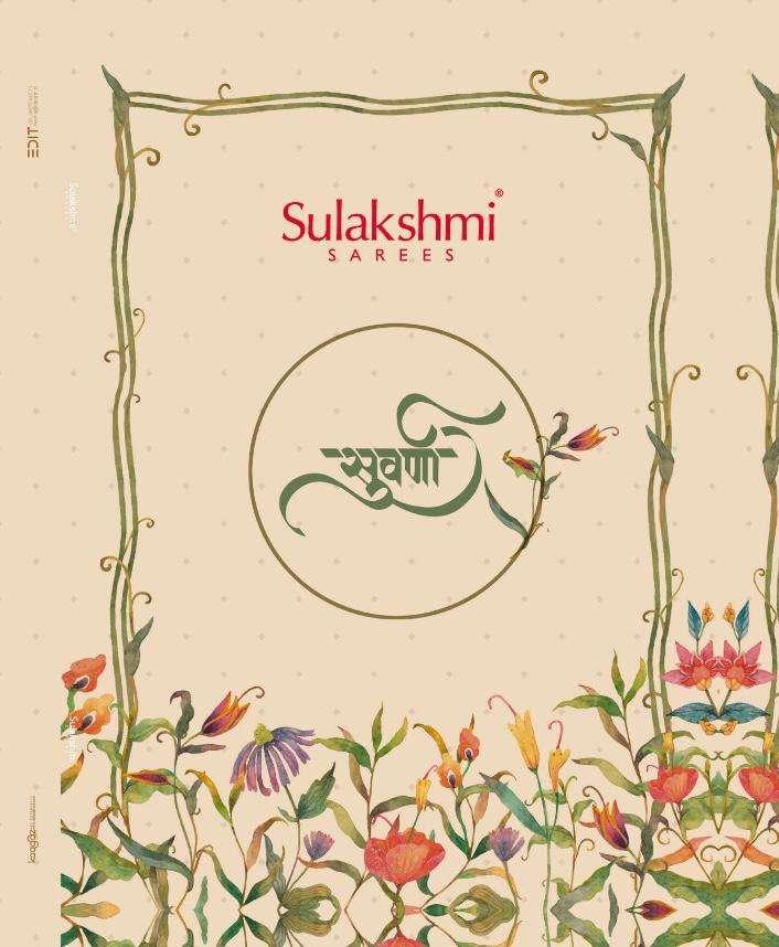 Sulakshmi Suvarna Designer Exclusive Saree Catalog Wholesale Dealer