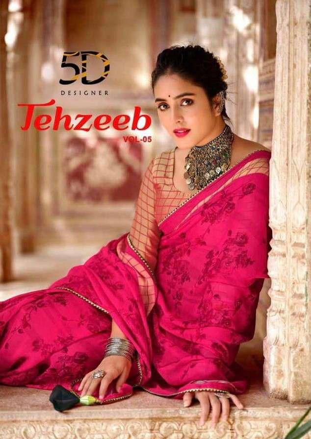 5D Designer Tehzeeb Vol 5 Pure Chiffon Saree Catalog Wholesaler