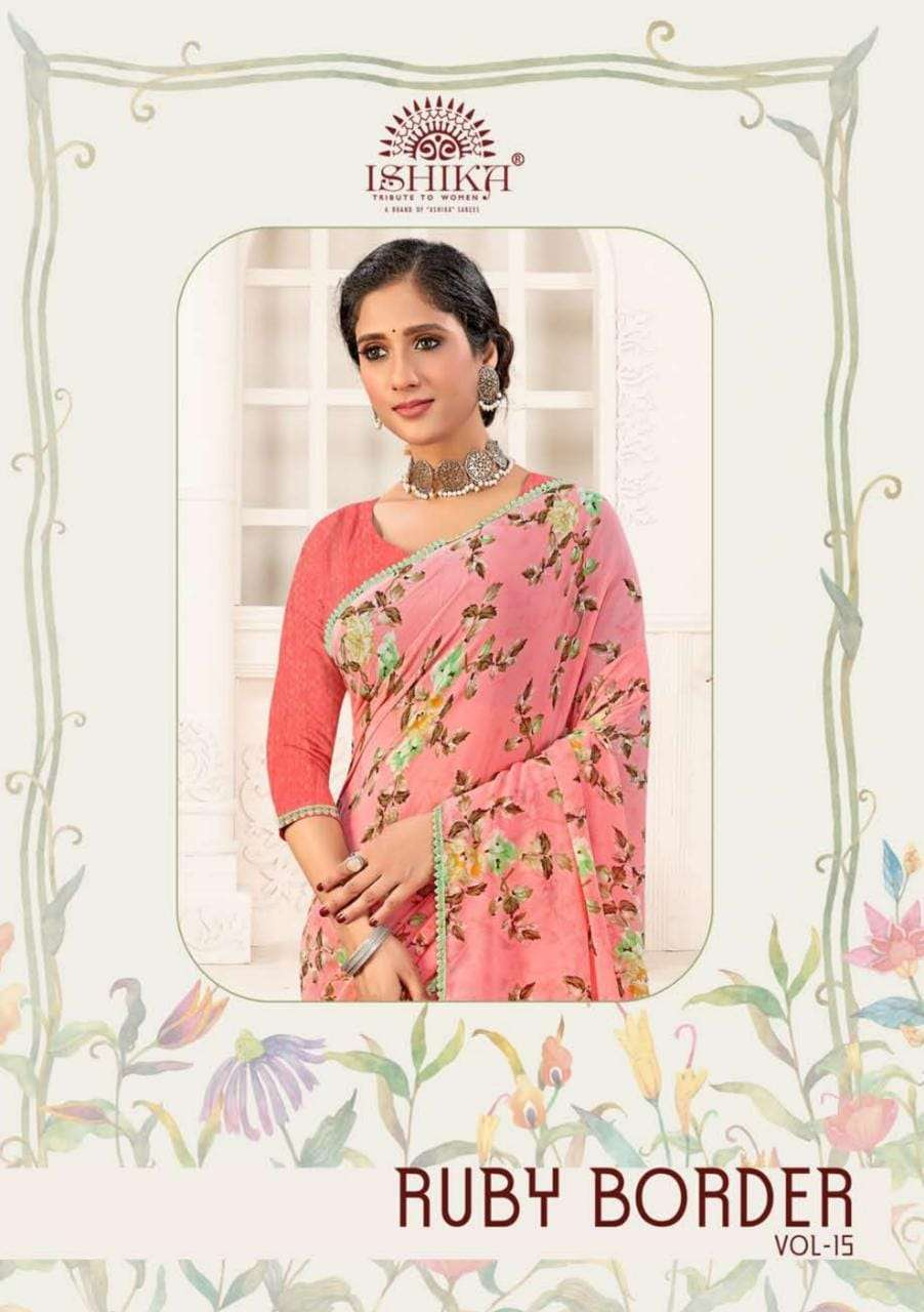 Ishika Ruby Vol 15 Printed Georgette Saree New Collection